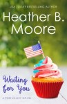Waiting for You by Heather B. Moore