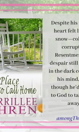 A Place to Call Home by Merrillee Whren – Book Review, Preview