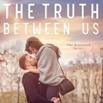The Truth Between Us by Tammy L. Gray