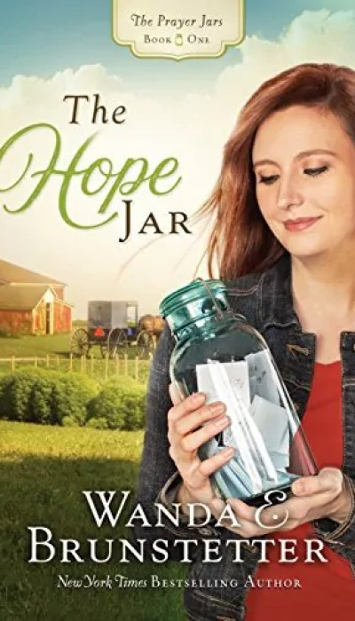 The Hope Jar by Wanda Brunstetter – Book Review, Preview