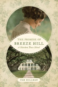 The Promise of Breeze Hill by Pam Hillman