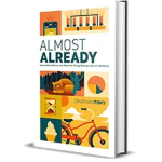 Almost Already by Jonathan Tony