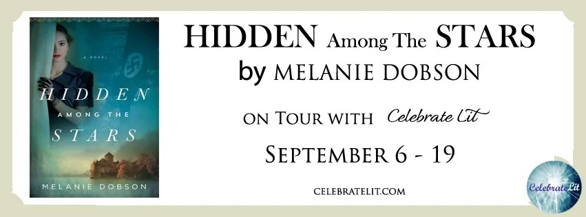 Hidden Among the Stars by Melanie Dobson - Book Review, Preview