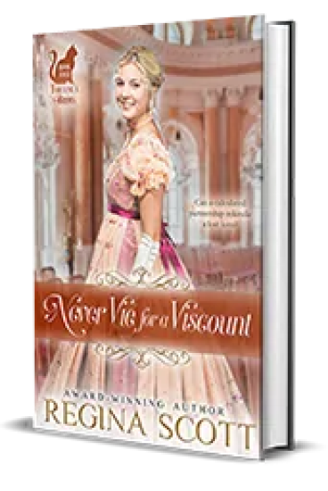 Never Vie for a Viscount by Regina Scott – Cover Reveal, Excerpt