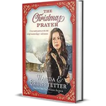 The Christmas Prayer by Wanda Brunstetter