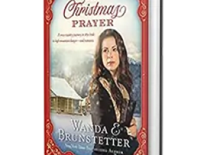 The Christmas Prayer by Wanda E. Brunstetter – Book Review, Preview