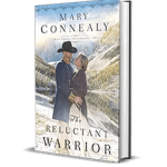The Reluctant Warrior by Mary Connealy