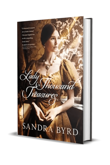 Lady of a Thousand Treasures by Sandra Byrd – Excerpt, Giveaway
