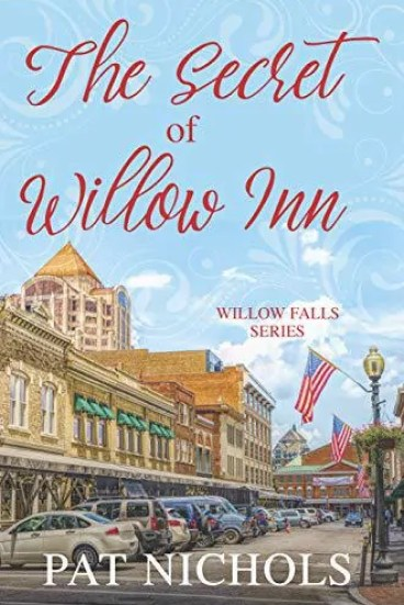 The Secret of Willow Inn by Pat Nichols – Book Spotlight, Giveaway