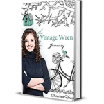 The Vintage Wren January by Chautona Havig