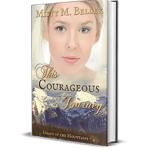 This Courageous Journey by Misty M Beller