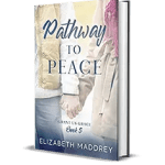 Pathway to Peace by Elizabeth Maddrey