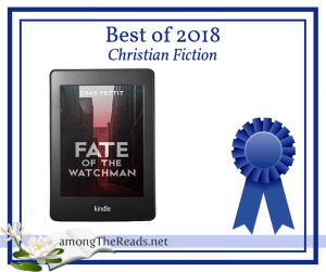 Best of 2018 Fate of the Watchman by Chad Pettit