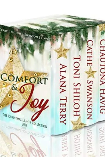 Comfort & Joy by Alana Terry, Toni Shiloh, Cathe Swanson, Chautona Havig – Book Review, Preview