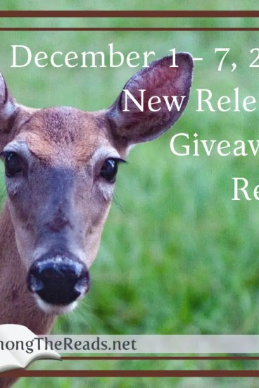 New Releases and Giveaways Dec 1-7, 2018 with Previews