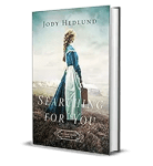 Searching for You by Jodi Hedlund