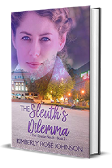 The Sleuth's Dilemma by Kimberly Rose Johnson – Book Review, Preview