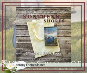 Daughters of the Northern Shores by Joanne Bischof Giveaway