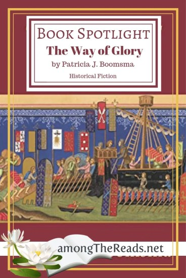 The Way of Glory by Patricia Boomsma – Spotlight and Guest Post