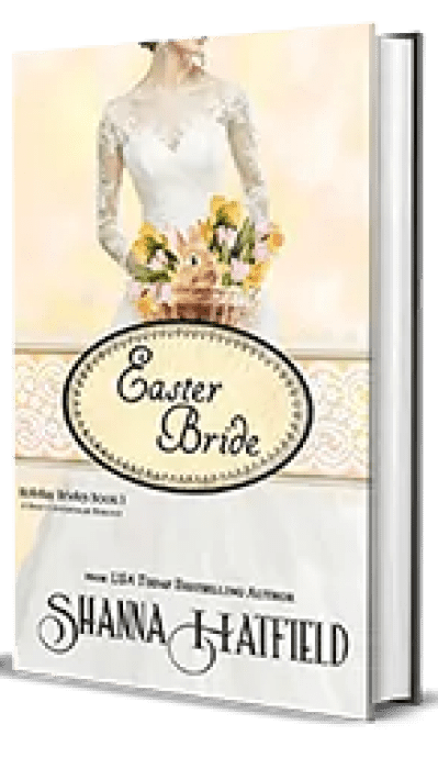 Easter Bride by Shanna Hatfield -Book Review, Preview