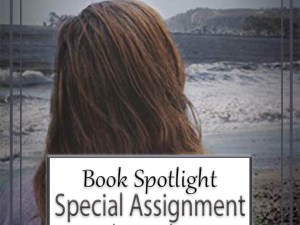 Special Assignment by JL Crosswhite – New Release, Book Spotlight, Preview