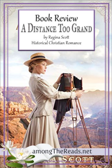 A Distance Too Grand by Regina Scott – Book Review, Preview