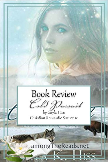 Cold Pursuit by Gayla K. Hiss – Book Review, Preview, Guest Post