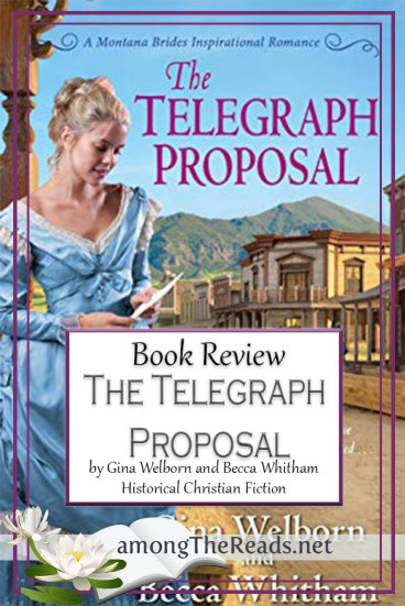 The Telegraph Proposal by Gina Welborn & Becca Whitham – Book Review, Preview