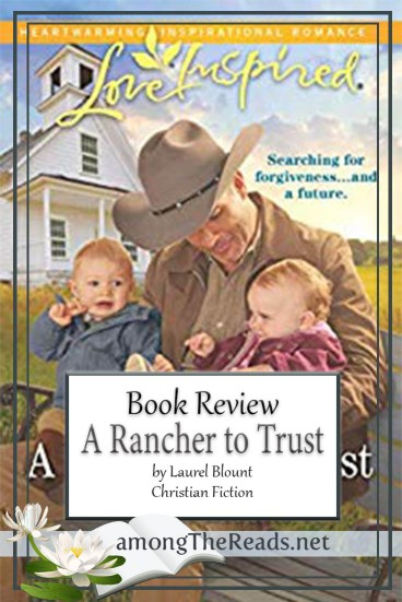 A Rancher to Trust by Laurel Blount – Book Review, Preview