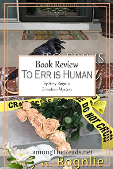 To Err is Human by Amy Rognlie – Book Review, Preview