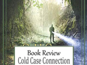 Cold Case Connection by Dana Mentink – Book Review, Preview