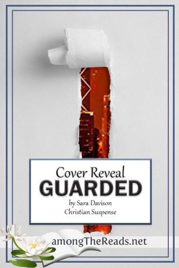 Guarded by Sara Davison – Pre-Order