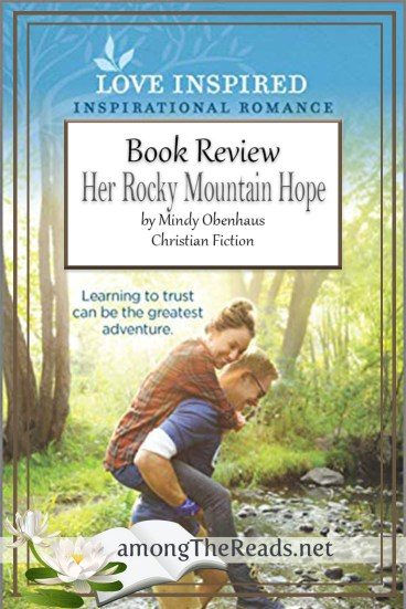Her Rocky Mountain Hope by Mindy Obenhaus – Book Review, Preview