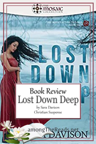 Lost Down Deep by Sara Davison – Book Review, Preview
