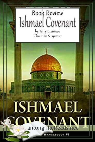 Ishmael Covenant by Terry Brennan – Book Review