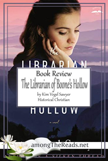 The Librarian of Boone's Hollow by Kim Vogel Sawyer – Book Review