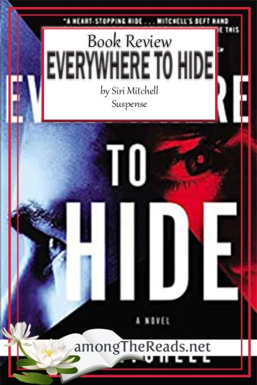 Everywhere to Hide by Siri Mitchell – Book Review