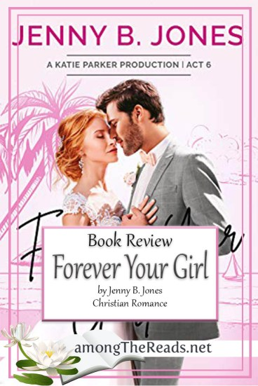 Forever Your Girl by Jenny B. Jones – Book Review