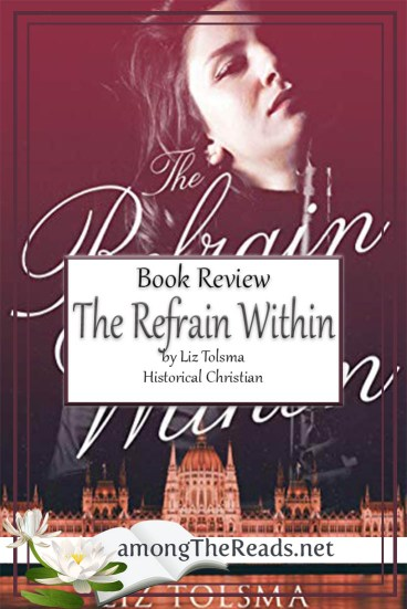 The Refrain Within by Liz Tolsma – Book Review