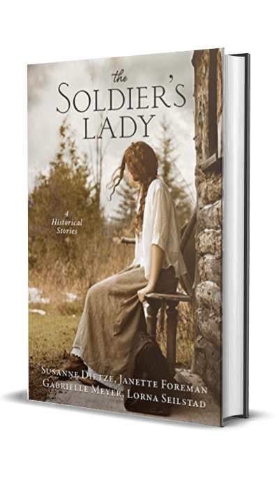 The Soldier's Lady by Susanne Dietze, Janette Foreman, Gabrielle Meyer, and Lorna Seilstad – Book Review