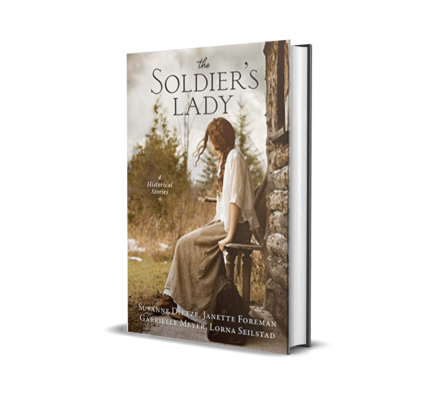 The Soldier's Lady: 4 Stories of Frontier Adventures