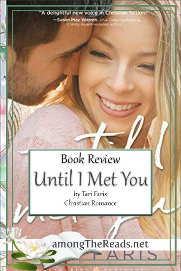 Until I Met You by Tari Faris – Book Review