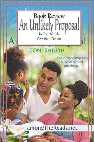 An Unlikely Proposal by Toni Shiloh – Book Review