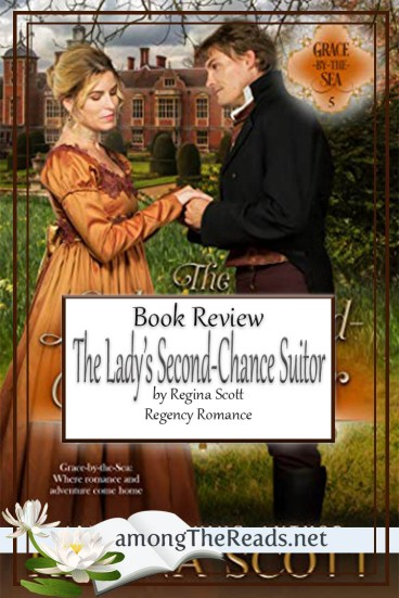 The Lady's Second-Chance Suitor by Regina Scott – Book Review
