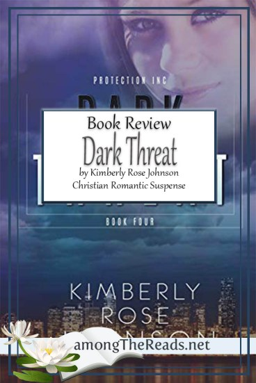 Dark Threat by Kimberly Rose Johnson – Book Review