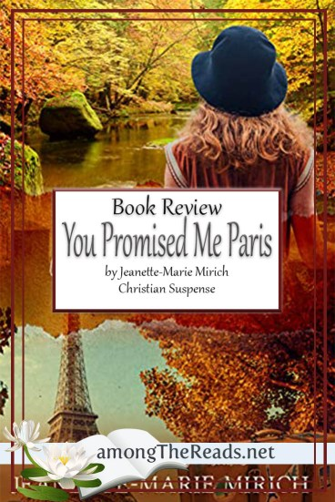 You Promised Me Paris by Jeanette-Marie Mirich – Book Review