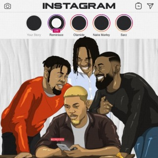 Reminisce ft. Olamide x Naira Marley x Sarz – Instagram