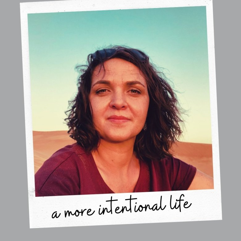 a more intentional life