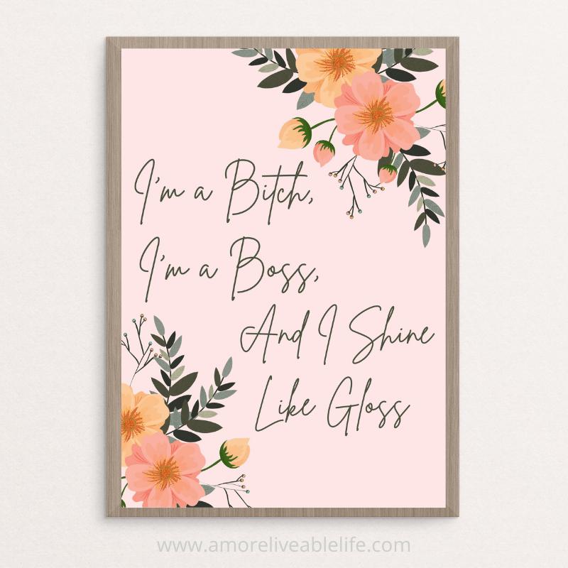 Shine Like Gloss Printable Wall Art