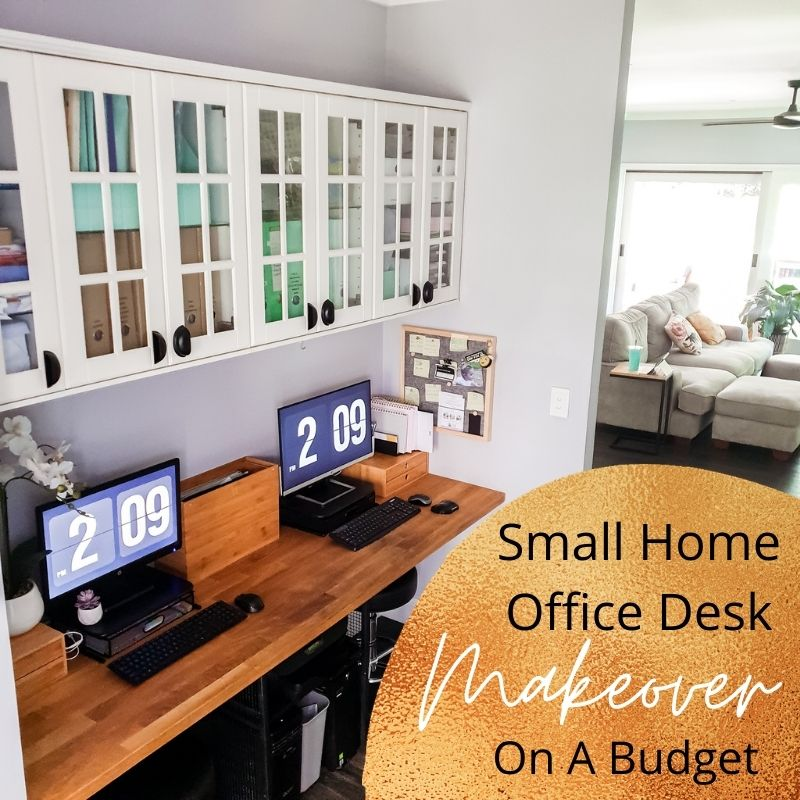 Small Home Office Desk Makeover on a Budget